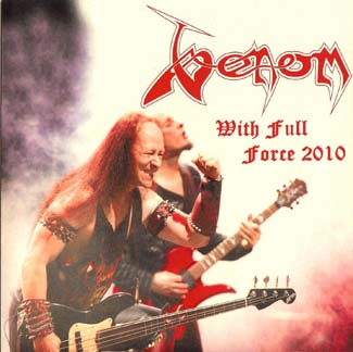 Venom With Full Force 2010 bootleg single